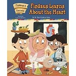 Firdaus & Friends: Firdaus Learns About the Heart