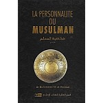 La personnalité du musulman  [French - The Ideal Muslim]