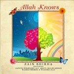 Allah Knows (CD) - Zain Bhikha & Friends